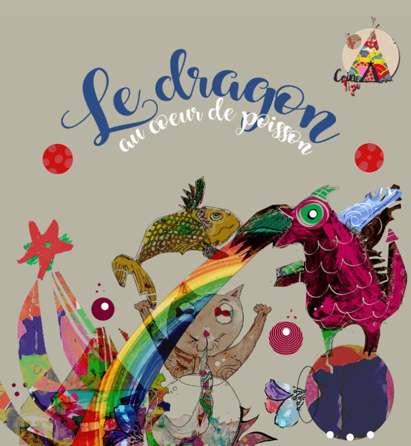Le dragon au coeur de poisson. Livre audio jeunesse. Atelier d'écriture en ligne Scéal studio, apprentissage du français par l'écriture